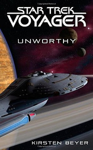 Star Trek Voyager: Unworthy